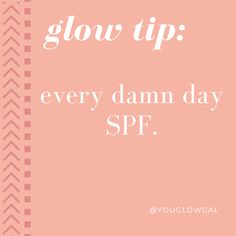 EVERY DAMN DAY SPF | sunscreen is your anti-aging & skin cancer fighting BFF. invest in a good one.