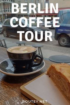 Explore the best coffee in Berlin with this walking tour of the best coffee shops in Berlin. Things to do in Berlin Germany. A travel guide to Berlin coffee shops. #Coffee #Berlin #TravelGuide #WalkingTour #Travel