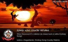 Donkey Kong Country Returns - Woo-Hoooooo! É o retorno do nosso bom e velho Donkey Kong!