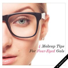 Makeup Tips for Glasses...http://www.stylechum.com/category/makeup-tutorials/makeup-with-glasses/