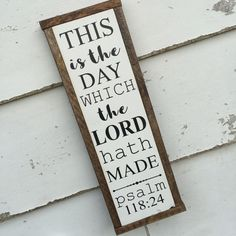 This is the day which the Lord hath made | Verse sign | 7x20"