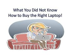 15 Free But Amazing Tips to buy the right laptop, cheap laptop computers for sale,notebook,laptop deals,best gaming laptops,refurbished laptops,laptop reviews,laptops for sale,laptop prices,best laptops for sale,desktop computers,buy laptops online,