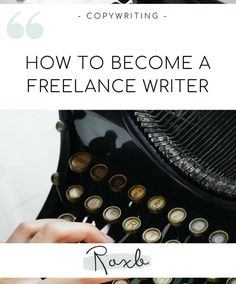 How to Become a Freelance Writer - Roxb Copywriting Freelance Writing Jobs, Copywriting, Helpful Hints, How To Become, Writer, Blog, Useful Tips, Writers, Blogging