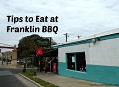 Tips for Franklin BBQ