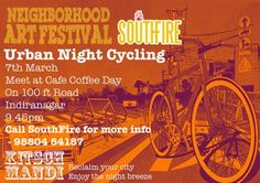 Kitsch Mandi and Startup Festival in association with South Fire present SF Urban Night Cycling , flagged off from Cafe Coffee Day , 100 feet road, Indiranagar.