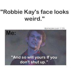Robbie Kay is my bæ❤️ Anyone who calls him ugly is dead