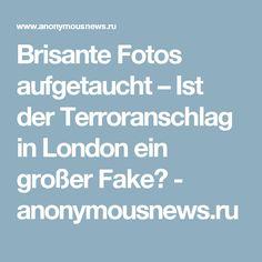 Brisante Fotos aufgetaucht – Ist der Terroranschlag in London ein großer Fake? - anonymousnews.ru