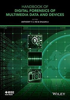 Handbook of Digital Forensics of Multimedia Data and Devices (Hardback)