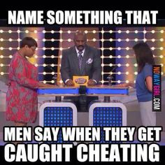 Comedy, steve harvey, Family feud, and game show Family Feud Funny, Jake From State Farm, State Farm Insurance, Why Men Pull Away, Caught Cheating, Cheating Men, Interactive Posts, Social Media Games, Verbatim