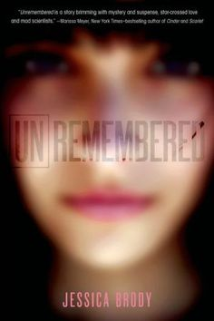 Unremembered (Unremembered Trilogy Series #1)