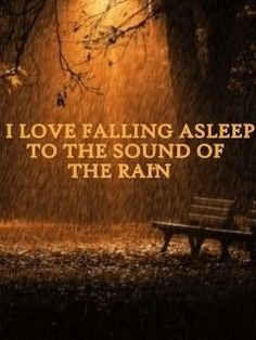 Falling asleep to the sound of the rain...