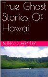 True Creepy Ghost Stories Of Hawaii