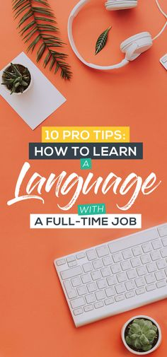 10 Pro Tips: How to Learn a Language with a Full-Time Job Want to learn a language? These top 10 language learning tips will help you learn the language you've always dreamed of, even if you have no spare time. E Learning, Learning Italian, Learning Resources, Learning Spanish, Spanish Games, Spanish Class, Improve English Speaking, Teaching English, Learn German