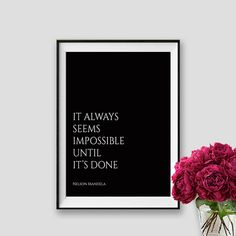 Nelson Mandela Quote It Always Seems Impossible by AskPrintables