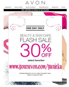 One day only!! #Avon #FLASHSALE  Save up to 30%! #beauty #makeup #skincare #ANEW #beautyforapurpose