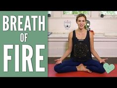 Breath of Fire - Yoga With Adriene