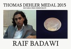 Please Retweet: Raif Badawi presented with the 2015 Thomas Dehler Medal.   #رائف_بدوي #RaifBadawi