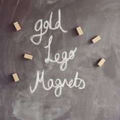 Gold (or any color) Lego Magnets! Great homemade gift idea: Paint this: http://www.pinterest.com/pin/297659856592567850/ on a piece of metal to create a fully homemade chalkboard\magnetic board gift! Great for young boys!