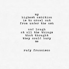 All things truly wicked start from innocence. — Rudy Francisco