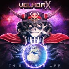 Volkor X - This Means War (2016)