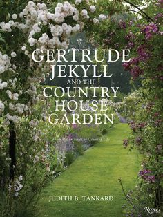 Gertrude Jekyll and the Country House Garden Whether large garden with Pool o. - Gertrude Jekyll and the Country House Garden Whether large garden with Pool or small place in th - Home Garden Design, Modern Garden Design, Landscape Design, Home And Garden, Contemporary Garden, The Real Downton Abbey, Small Country Homes, British Garden, English Country Gardens