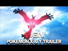 Pokemon X and Y Announcement Trailer, I dunno what to to think of it but Yvetal(Y exclusive legendary) looks pretty cool.