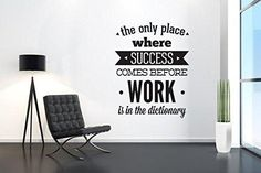 Office Decor - Success Come Before Work - Typography Stickers - Inspirational Stickers - Motivational Decals To view more Art that will look gorgeous on Your Walls Visit our Store: