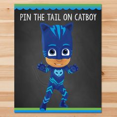 Printable PJ Masks Pin the Tail on Catboy game - Blue & Green - 4 different size games! This adorable PJ Masks Pin the tail game is the perfect way to add that special touch to your little ones birthday party! ============================== Whats Included In the Listing?