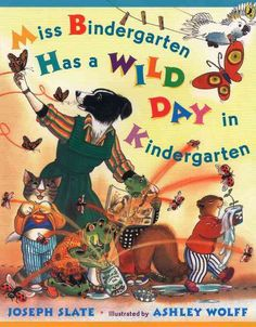 Miss Bindergarten Has a Wild Day in Kindergarten (Miss Bindergarten Books) by Joseph Slate Readers Workshop Kindergarten, Kindergarten Language Arts, Kindergarten Books, Education And Literacy, Author Studies, Beginning Of School, Student Teaching, Children's Literature, Paperback Books