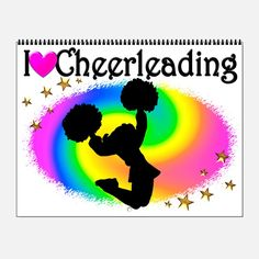 Love To Cheer Wall Calendar Give the holiday gift every Cheerleader will treasure with our personalized Cheerleading Tees and Gifts.   http://www.cafepress.com/sportsstar/10189555  #Cheerleading #Cheerleader #Cheerleadergift #Lovecheerleading #PersonalizedCheerleader