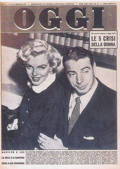 "Marilyn Monroe and Joe DiMaggio as they appeared on their wedding day, January 14th 1954, on the front cover of ""Oggi"" magazine, January 1954, from Italy."
