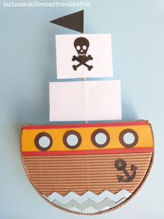La classe della maestra Valentina: UNA BARCHETTA PER PAPA' Cardboard Pirate Ship, Pirate Ship Cakes, Toddler Crafts, Crafts For Kids, Arts And Crafts, Pirate Theme, Pirate Party, Boat Projects, Projects To Try