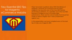 Few Essential SEO Tips for Magento eCommerce Website