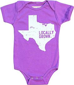 Texas Onesie | Locally Grown Clothing Co. .... This is perfect for Abby!!!
