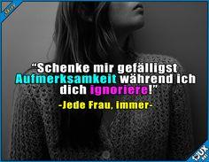 So sind Frauen eben ^^' #TypischFrau #Frauen #trotzdemsüß #Humor #lustig #Sprüche #Jodel #lachen #sowahr Humour
