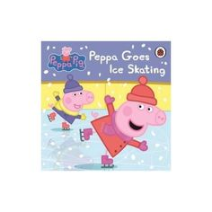 Peppa Pig - Peppa goes Ice skating