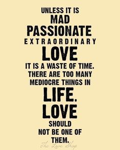 Extraordinary vs. Mediocre Love