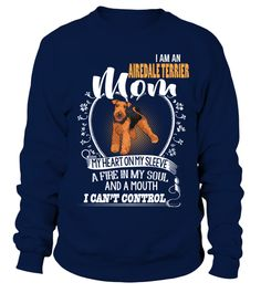 # I Am An Airedale Terrier Dog Mom I Can't Control .  HOW TO ORDER:1. Select the style and color you want:2. Click Buy it now3. Select size and quantity4. Enter shipping and billing information5. Done! Simple as that!TIPS: Buy 2 or more to save shipping cost!I Am An Airedale Terrier Dog Mom I Cant ControlThis is printable if you purchase only one piece. so dont worry, you will get yours.Guaranteed safe and secure checkout via:Paypal | VISA | MASTERCARD
