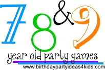 Party games for girls and boys ages 7, 8 and 9