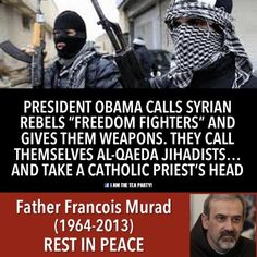 Father Francois Murad -  Beheaded by the Syrian Rebels aka Al-Qaeda.