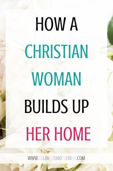 Proverbs 31 Woman Discover A Mothers Prayer (Proverbs Bulletins 100 Heres a little secret ladies the Bible clearly says that you as a Christian woman have the ability to determine the outcome of your marriage. Christian Love, Christian Living, Christian Faith, Christian Quotes, Christian Women Blogs, Godly Marriage, Marriage Advice, Godly Wife, Godly Woman