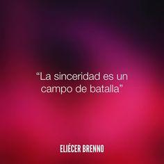 """""""La sinceridad es un campo de batalla"""" –Eliécer Brenno — La Causa patreon.com/eliecerbrenno — #sinceridad #quotes #writers #escritores #EliecerBrenno #reading #textos #instafrases #instaquotes #panama #poemas #poesias #pensamientos #autores #argentina #frases #frasedeldia #CulturaColectiva #letrasdeautores #chile #versos #barcelona #madrid #mexico #microcuentos #nochedepoemas #megustaleer #accionpoetica #colombia #venezuela"""