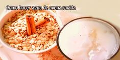 ¿Cómo hacer agua de avena rápida para adelgazar? Lower Belly Fat, Deli, Oatmeal, Lose Weight, Plates, Breakfast, Food, Control, Smoothies