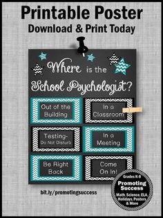 """This printable poster will make a great office door gift for for your school psychology friends. This sign is done in teal and black with the quote, """"Where is the School Psychologist?"""" It makes a great DIY gift idea for back to school, Christmas, Psychologist Appreciation Day or the end of the year."""