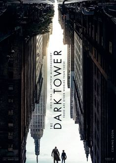 'The Dark Tower' Poster Flips the World on its Head! - Bloody Disgusting!