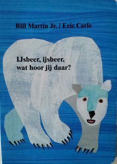 """Prentenboek """"IJsbeer, ijsbeer, wat hoor jij daar? """""""