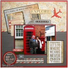 "Explore ""London""  Kaisercraft's ""Now Boarding"" collection - could use the layout for cruise, etc... #vacationscrapbook"