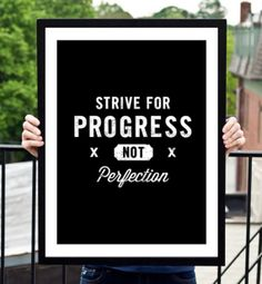 Strive for Progress Not Perfection by TheMotivatedType on @Etsy www.motivatedtype.com Motivational Quotes, Wall Art Ideas, Ikea