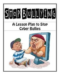 Great Anti-CyberBullying lesson plan.