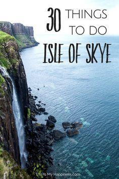 30 Things to Do on the Isle of Skye, Scotland